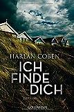 Ich finde dich: Thriller von Harlan Coben