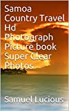 Samoa Country Travel Hd Photograph Picture book Super Clear Photos (English Edition)