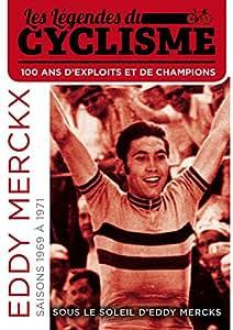 Les Légendes Du Cyclisme - Saisons 1969 & 1971 (Sous Le Soleil d'Eddy Mercks)