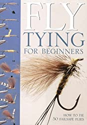 Fly-Tying for Beginners: How to Tie 50 Failsafe Flies: An Introduction to Tools, Techniques and Materials Plus Instructions for Tying 50 Failsafe Flies by Peter Gathercole (1-Oct-2005) Spiral-bound