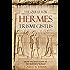 The Quest For Hermes Trismegistus