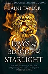 Days of Blood and Starlight: Daughter of Smoke and Bone Trilogy Book 2 by Laini Taylor (2013-08-15)