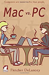 Mac vs. PC by Fletcher DeLancey (2016-07-01)