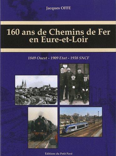 160 ans de chemins de fer en Eure et Loir