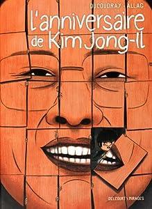 """Afficher """"L'anniversaire de Kim Jong-Il"""""""
