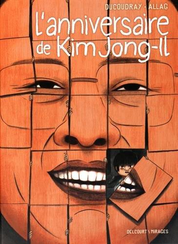 L'Anniversaire de Kim Jong-il par Aurélien DUCOUDRAY