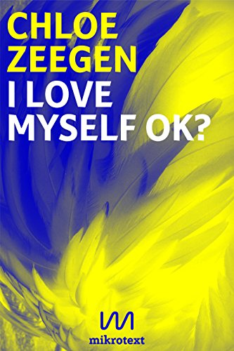 I love myself ok?: A Berlin Trilogy (English Edition)