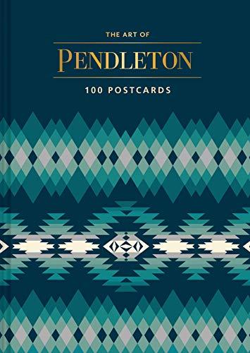 The Art of Pendleton Postcard Box: 100 Postcards -