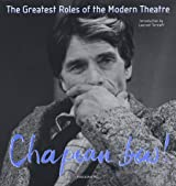 Chapeau bas ! Tome 2, The Greatest Roles of the Moderne Theatre