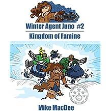 Kingdom of Famine (Winter Agent Juno Book 2)