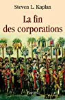 La fin des corporations par Kaplan