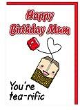 Funny Tasse Tee oder Themen stepmum Geburtstagskarte für Mama–You 're tea-rific