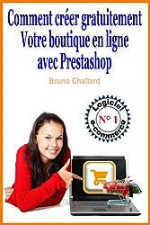 Comment créer gratuitement votre boutique en ligne avec Prestashop