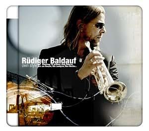 Rüdiger Baldauf - own style, Feat.: Till Brönner, Andy Haderer, Nils Landgren, Max Mutzke, Ack van Rooyen