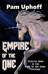 Empire of the One (Wine of the Gods Book 14)