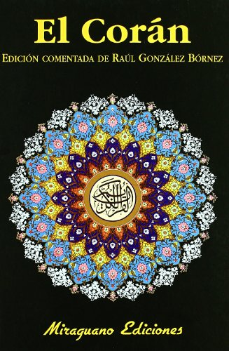 El Corán (Libros de los Malos Tiempos. Serie Mayor)