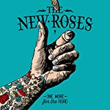 Songtexte von The New Roses - One More For The Road