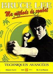 Ma méthode de combat : Jeet Kun Do 4, Techniques avancées