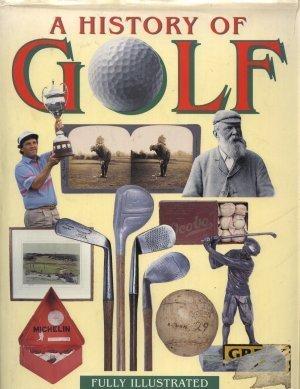 The Illustrated History of Golf por Alan Elliott