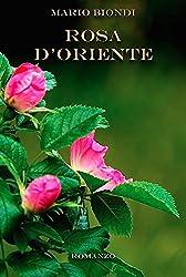 Rosa d'Oriente (Finzioni Vol. 4)