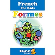 French for Kids - Shapes Storybook: French language lessons for children (French Edition)