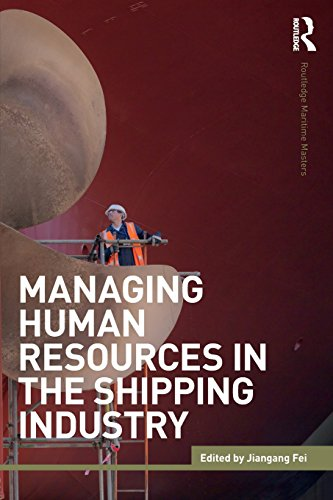 Managing Human Resources in the Shipping Industry (Routledge Maritime Masters)