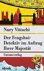 Der Fengshui-Detektiv im Auftrag Ihrer Majestät: Kriminalroman (metro)