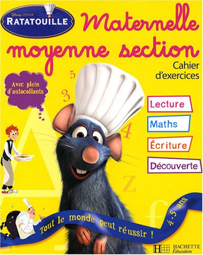 Ratatouille Maternelle Moyenne Section : Cahier d'exercices