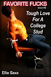 Tough Love For A College Stud (Femdom Erotica) (Favorite Fucks)