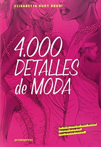 4000 Detalles De Moda por Elisabetta Kuky Drudi