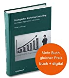 Strategisches Marketing-Controlling: Grundlagen, Organisation, Instrumente