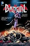 Batgirl Volume 3: Death of the Family TP (The New 52) (Batgirl (DC Comics Quality Paper))