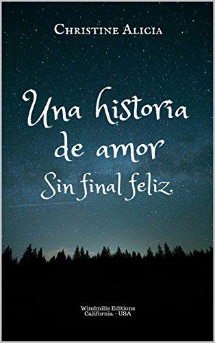 Una historia de amor, sin final feliz (WIE nº 462) de [Alicia