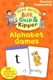 Oxford Reading Tree Read With Biff, Chip, and Kipper Flashcards: Alphabet Games