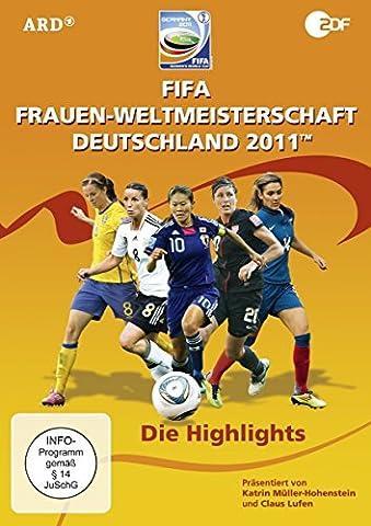 FIFA Frauen-Weltmeisterschaft 2011 - Die Highlights (FIFA Frauen WM)