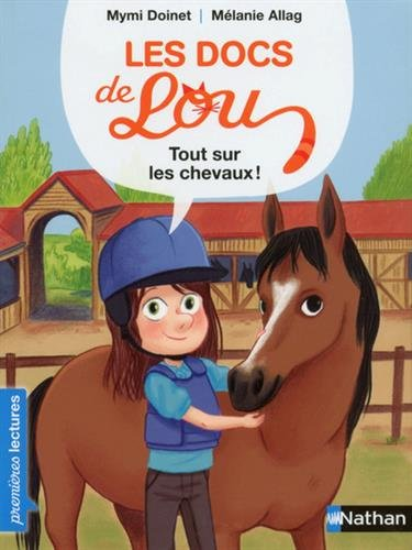 Les docs de Lou : Tout sur les chevaux