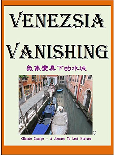 venezsia-vanishing-marcopoloolopocram-stories-2017-climate-change-a-journey-to-lost-horizon-english-