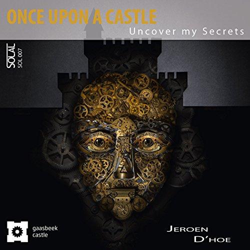D'hoe: Once Upon a Castle (Uncover My Secrets)