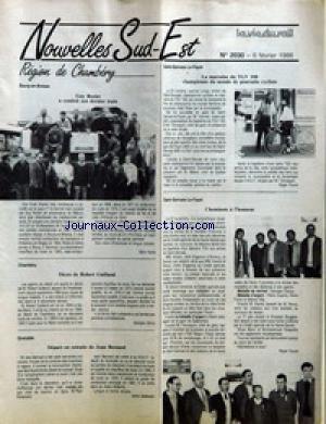 NOUVELLES SUD-EST [No 2030] du 06/02/1986 - REGION DE CHAMBERY - BOURG-EN-BRESSE - GUY ROZIER A CONDUIT SON DERNIER TRAIN PAR REMI RICHE  SAINT-GERVAIS-LE-FAYET - LA MARRAINE DU TGV 100 CHAMPIONNE DU MONDE DE POURSUITE CYCLISTE PAR ROGER FOURET - CHEMINOTS A L'HONNEUR PAR ROGER FOURET  CHAMBERY - DECES DE ROBERT GUILLAND PAR GEORGES JENNY  GRENOBLE - DEPART EN RETRAITE DE JEAN BERNARD PAR AIME GALLISSIAN.