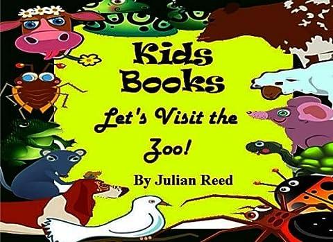 Kids Books: Let's Visit the Zoo!: Volume 2 (ABC Books)