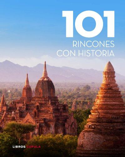 101 Rincones Con Historia (Otros)