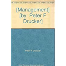 [Management] [by: Peter F Drucker]
