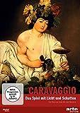 Caravaggio - Das Spiel mit Licht