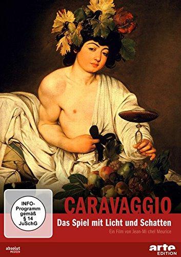 Caravaggio - Das Spiel mit Licht und Schatten -