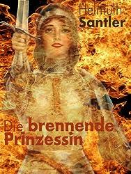 Die brennende Prinzessin