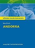 Andorra von Max Frisch.: Textanalyse und Interpretation mit ausführlicher Inhaltsangabe und Abituraufgaben mit Lösungen (Königs Erläuterungen 145)
