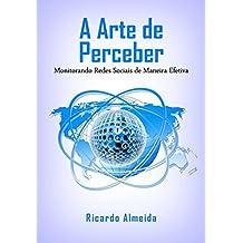 A Arte De Perceber (Portuguese Edition)