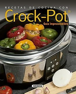 Recetas De Cocina Con Crock-pot por Susaeta Ediciones S A epub