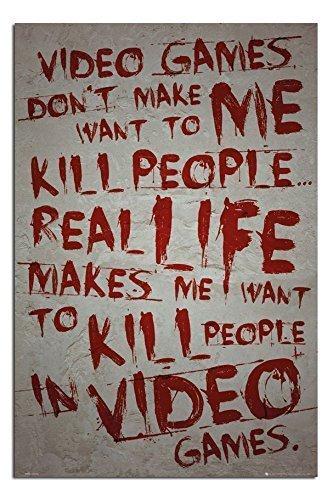 Videospiele Don't Make Me Want To Kill Plakat Satin Matt Laminiert - 91.5x 61cm (36 x 24 Zoll) Videospiel-poster 24x36