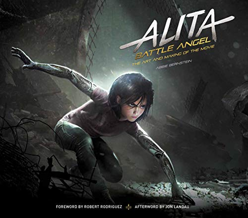 Preisvergleich Produktbild Alita: Battle Angel - The Art and Making of the Movie (Alita Battle Angel Film Tie in)